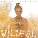 Wildfire/Rachel Platten