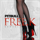 FREE.K Remixes/Pitbull