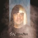 Reaper/Sia