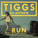 Run feat. Lady Leshurr/Tiggs Da Author