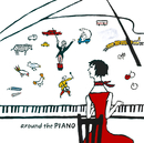 around the PIANO/川村結花