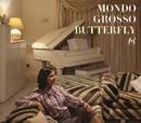 BUTTERFLY/MONDO GROSSO