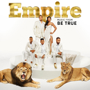 Empire: Music From 'Be True'/Empire Cast