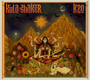 K 2.0/Kula Shaker