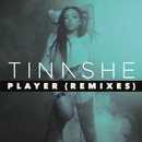 Player (Remixes)/Tinashe