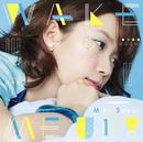 WAKE ME UP!/沢井 美空