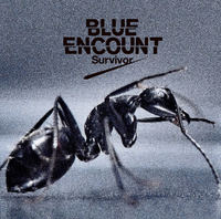 Survivor/BLUE ENCOUNT
