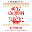 Everything (JUNIOR+GOMI CUP NOODLE 39 REMIX)/MISIA