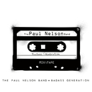 Badass Generation/The Paul Nelson Band
