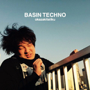 BASIN TECHNO/岡崎体育