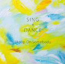 Love Song/Skoop On Somebody