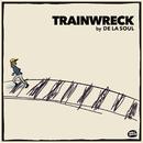 Trainwreck/De La Soul