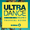 ULTRA DANCE VOLUME 2-Tropical House-/ヴァリアス