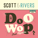 Doo Wop feat. キヨサク (MONGOL800)/Scott & Rivers