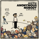 and the Anonymous Nobody.../De La Soul