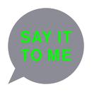 Say It To Me (Standard)/Pet Shop Boys