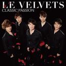 CLASSIC PASSION/LE VELVETS
