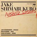 NASHVILLE SESSIONS/ジェイク・シマブクロ