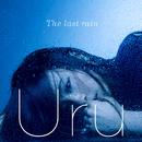 The last rain/Uru