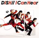 I Can Hear/DISH//