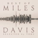 Best of Miles Davis selected by TOKU/ヴァリアス