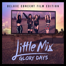 Glory Days/Little Mix