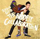 THE BADDEST ~Collaboration~/Toshinobu Kubota with Naomi Campbell