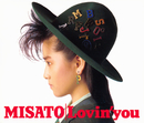 Lovin' you -30th Anniversary Edition-/渡辺 美里