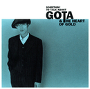 SOMETHIN' TO TALK ABOUT/GOTA & THE HEART OF GOLD