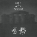 SOMETHING/KODAMA & GOTA