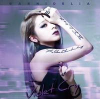 Violet Cry/GARNiDELiA