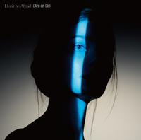 Don't be Afraid -English version-/L'Arc~en~Ciel