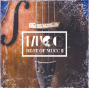 BEST OF MUCC II / ムック