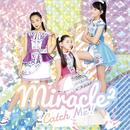 Catch Me!/miracle2(ミラクルミラクル) from ミラクルちゅーんず!