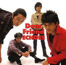 Dear Friend/ECHOES