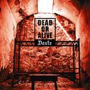 Dead or Alive/Dante