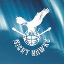 NIGHT HAWKS/ナイト・ホークス