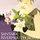 RIVERMOUTH REVUE/サンタラ
