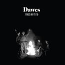 Stories Don't End/Dawes