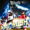 NIGHT RUSH/THE NUGGETS