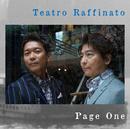 Page One/Teatro Raffinato