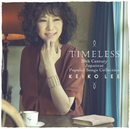 Timeless 20th Century Japanese Popular Songs Collection (13 Tracks)/KEIKO LEE