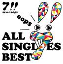 ALL SINGLES BEST/7!!(セブンウップス)