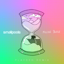 Million Bucks (PLAYDED Remix)/Smallpools