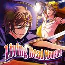 Living Dead Monster/Crystal Cross