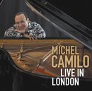 Live In London/Michel Camilo