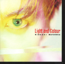 Light and Colour/松岡 英明