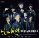 Howling/FLOW×GRANRODEO