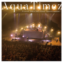 "Aqua Timez アスナロウ TOUR 2017 FINAL ""narrow narrow""/Aqua Timez"