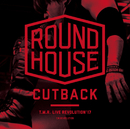 T.M.R. LIVE REVOLUTION'17 -ROUND HOUSE CUTBACK-/T.M.Revolution